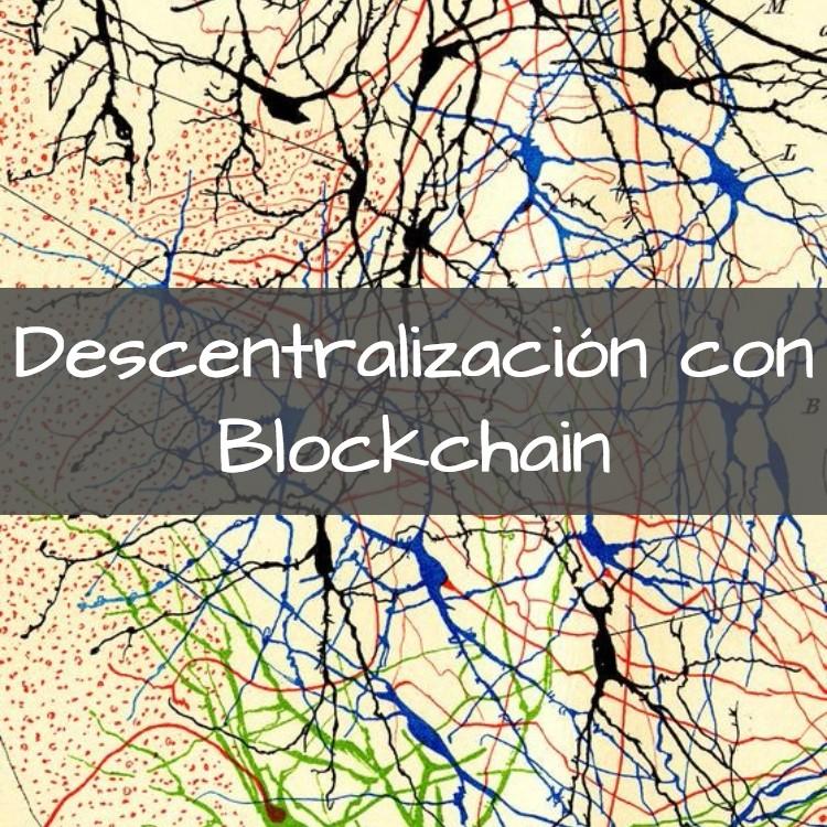 La Descentralización Como Nueva Forma De Organización Social