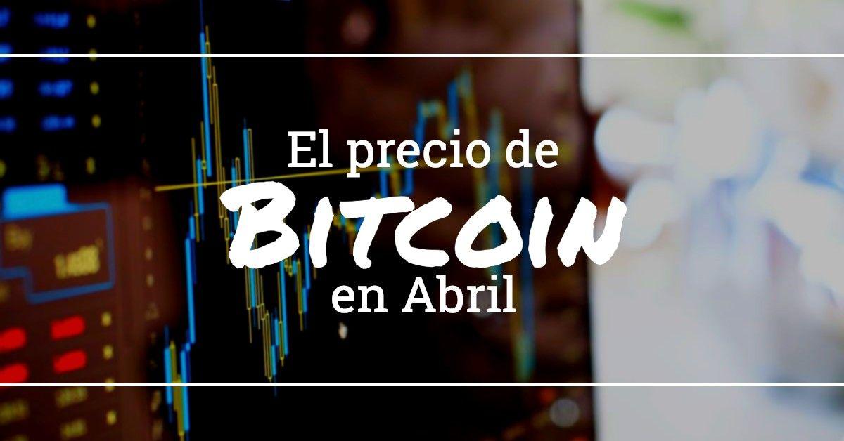 El Precio de Bitcoin en Abril Rompe su Récord del 2019