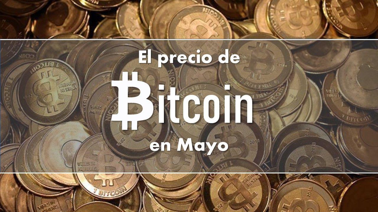 Análisis del precio de Bitcoin en Mayo, llega casi a $9,000 USD