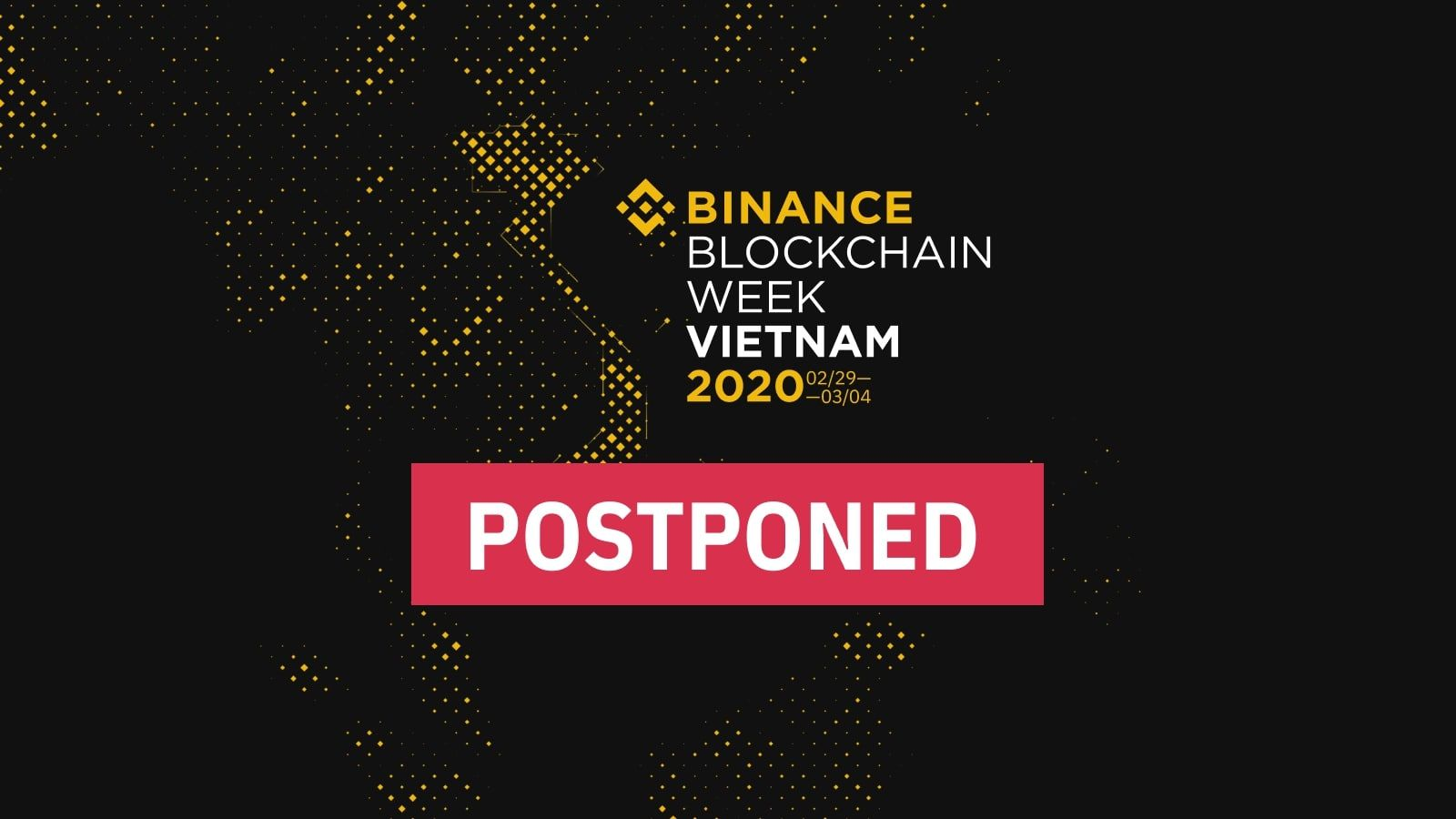 binanceblockchainweek-postponed